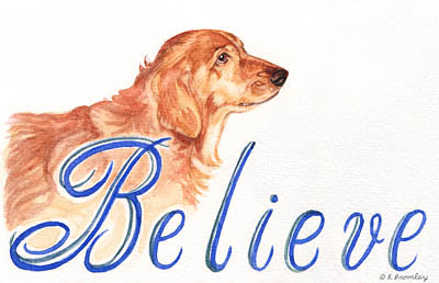 "Watercolor painting of the word ""Believe"" with a Golden Retriever as a backdrop"
