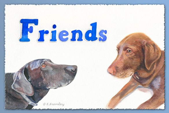 "Friends - A watercolor painting by artist Barbara Bromley with the word ""Friends"" hand painted, and two dogs who are looking at one another."