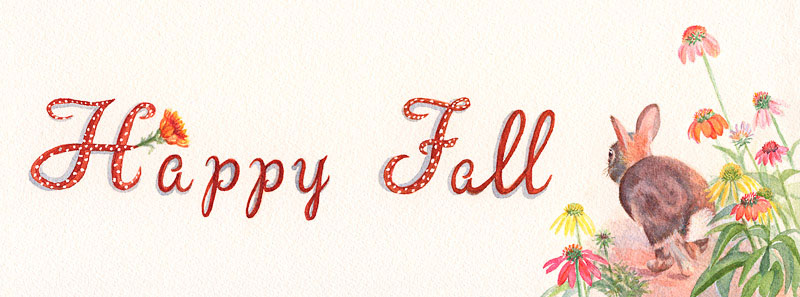"""Watercolor Painting - hand lettered text """"Happy Fall"""", and a rabbit on the right side, crouching in a patch of flowers"""