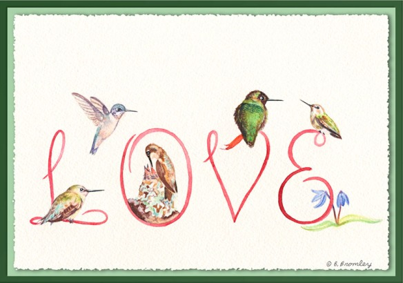 "Valentine's Day Card - Watercolor painting of a hummingbirds surrounding a hand-lettered ""Love""."